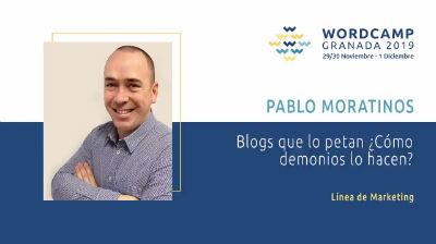 Pablo Moratinos: Blogs que lo petan ¿Cómo demonios lo hacen?