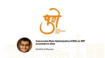 Karthikraj Magapu: Conversion Rate Optimization (CRO) on WP ecommerce sites