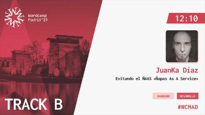 JuanKa Díaz: Evitando el ÑAAS «Ñapas As A Service»