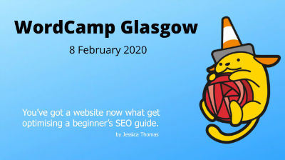 Jessica Thomas: You've got a website – now what? Get optimising! A beginner's SEO guide