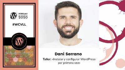 Dani Serrano: Instalar y configurar WordPress por primera vez