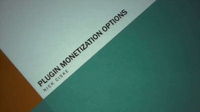 Nick Ciske: Plugin Monetization Option