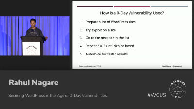 Rahul Nagare: Securing Wordpress in the age of 0-Day Vulnerabilities