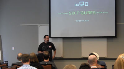 James Dalman : How to Make Six Figures in Web Design