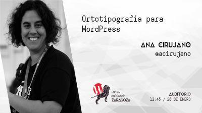 Ana Cirujano: Ortotipografía para WordPress