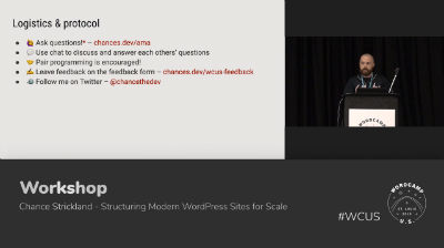 Chance Strickland: Structuring Modern WordPress Sites for Scale - Part 1