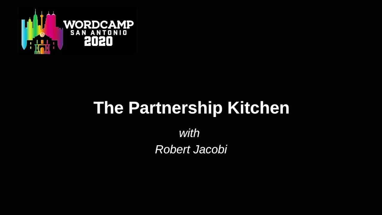 Robert Jacobi: The Partnership Kitchen