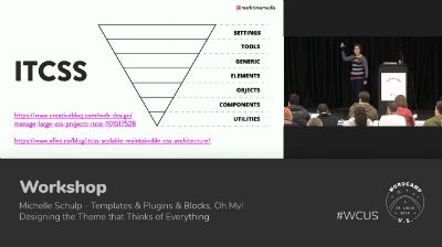 Michelle Schulp: Templates & Plugins & Blocks, Oh My! Designing the Theme that Thinks of Everything - Part 1