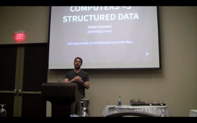 Steve Grunwell: Computers <3 Structured Data