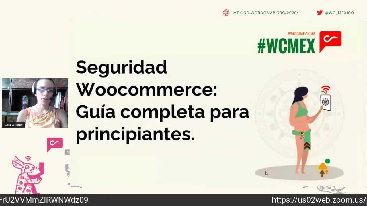 Oria Wagner: Seguridad WooCommerce. Guía completa para principiantes