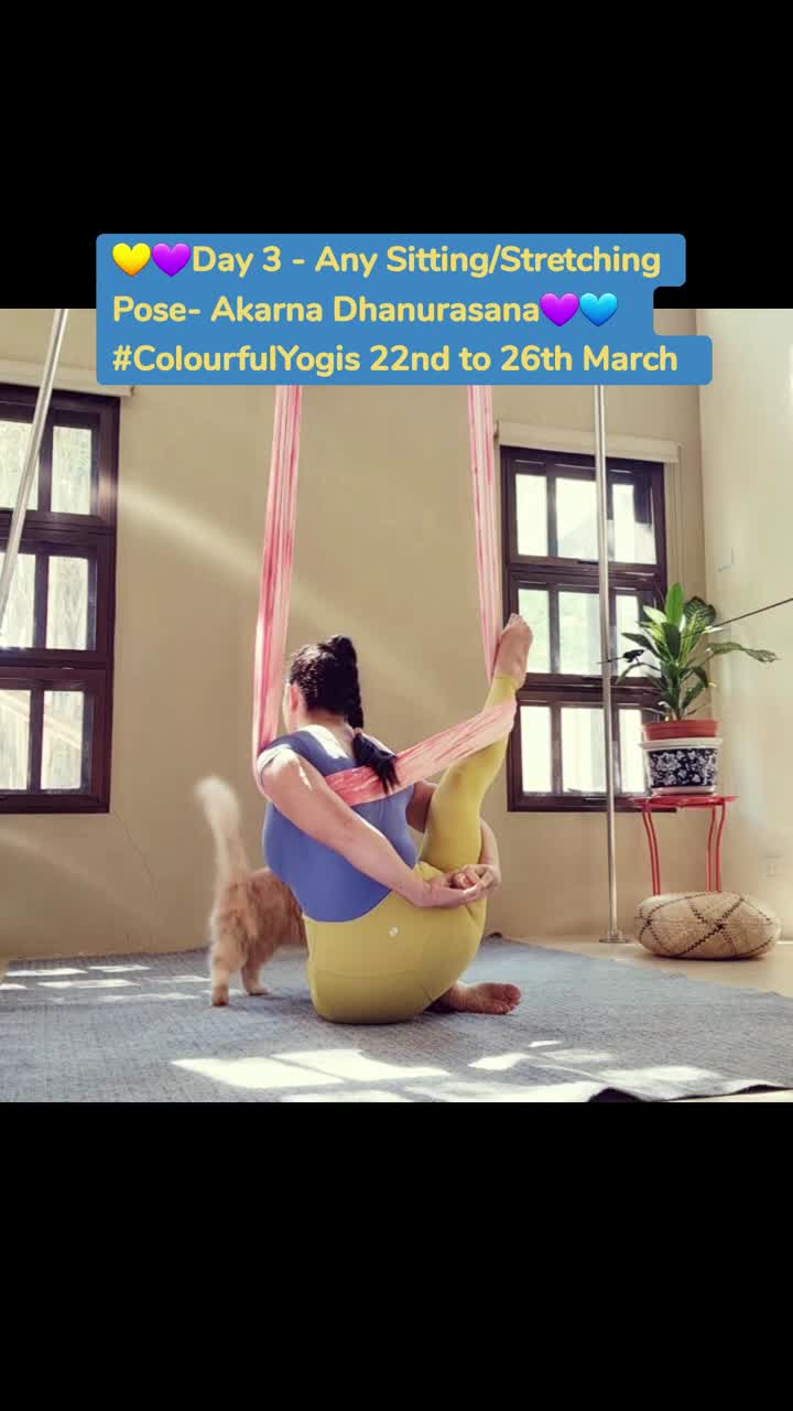 💛💜Day 3 - Any Sitting/Stretching Pose- Akarna Dhanurasana💜💙  #ColourfulYogis 22nd to 26th March
