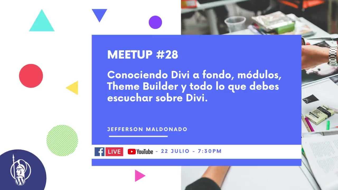 Jefferson Maldonado: Conociendo Divi a fondo, módulos, Theme Builder y más