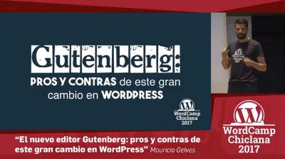Mauricio Gelves: Gutenberg: pros y contras de este gran cambio en WordPress