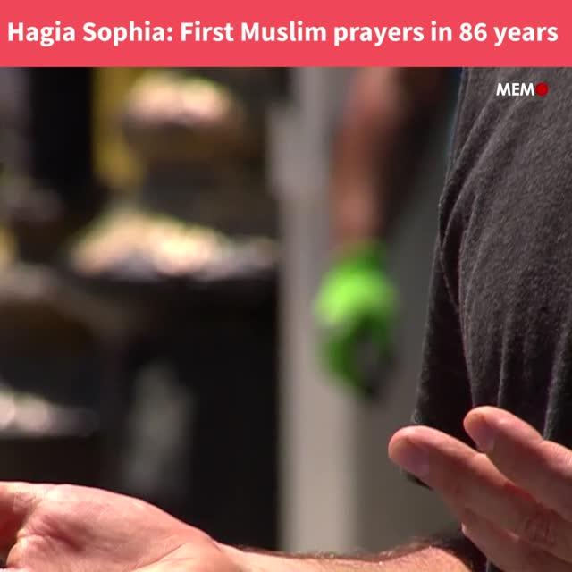 Hagia Sophia: First Muslim prayers in 86 years