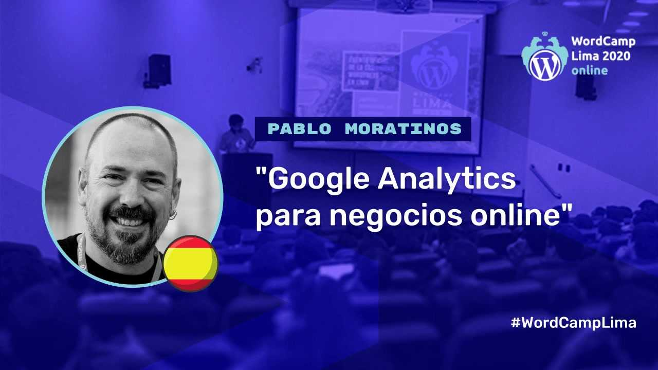 Pablo Moratinos: Google Analytics para negocios online
