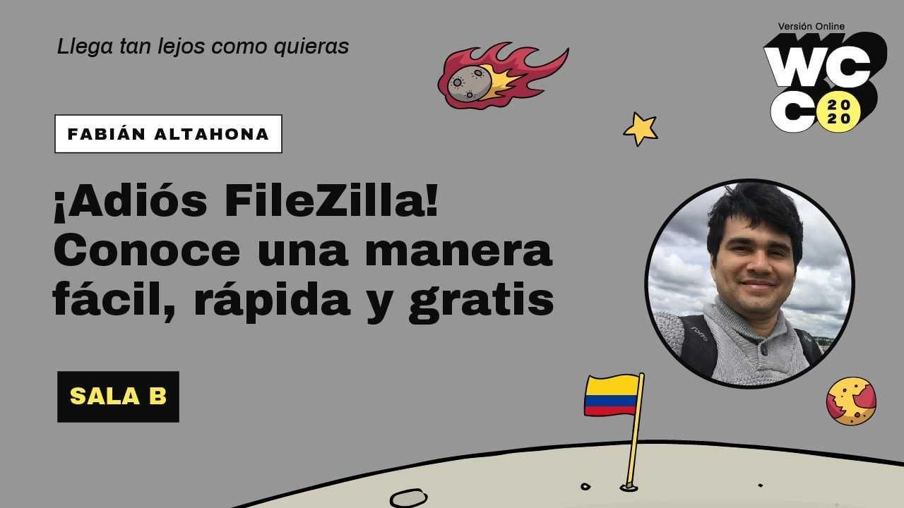 Fabián Altahona Bolivar: ¡Adiós FileZilla! Conoce una manera fácil, rápida y gratis
