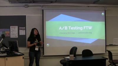 Christie Chirinos: A/B Testing FTW