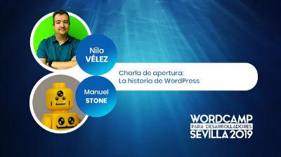 Nilo Velez: Charla de Apertura - La historia de WordPress
