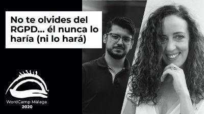 Marina Brocca y Santiago Alonso: No te olvides del RGPD… él nunca lo haría (ni lo hará)