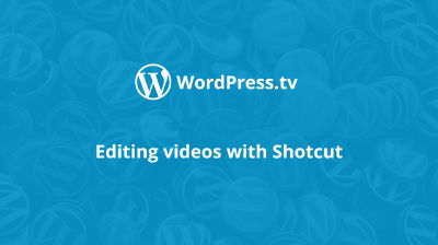 Editing videos with Shotcut