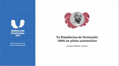 Jonatan Weber Suárez: Tu Plataforma de formación 100 % en piloto automático