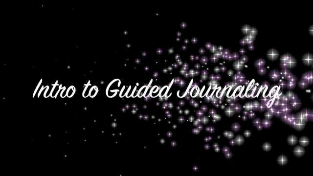 Intro to Guided Journaling