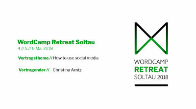 Christina Arntz: How to use Social Media to raise awareness for a meetup/wordcamp (or your brand)