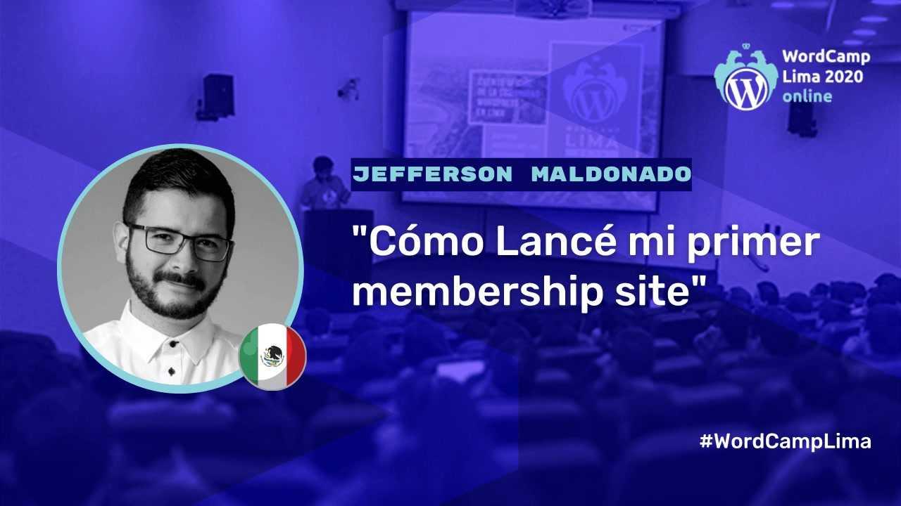 Jefferson Maldonado: Cómo lancé mi primer membership site