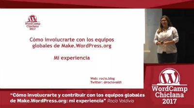 Rocio Valdivia: Cómo involucrarte y contribuir con los equipos globales de make.wordpress.org