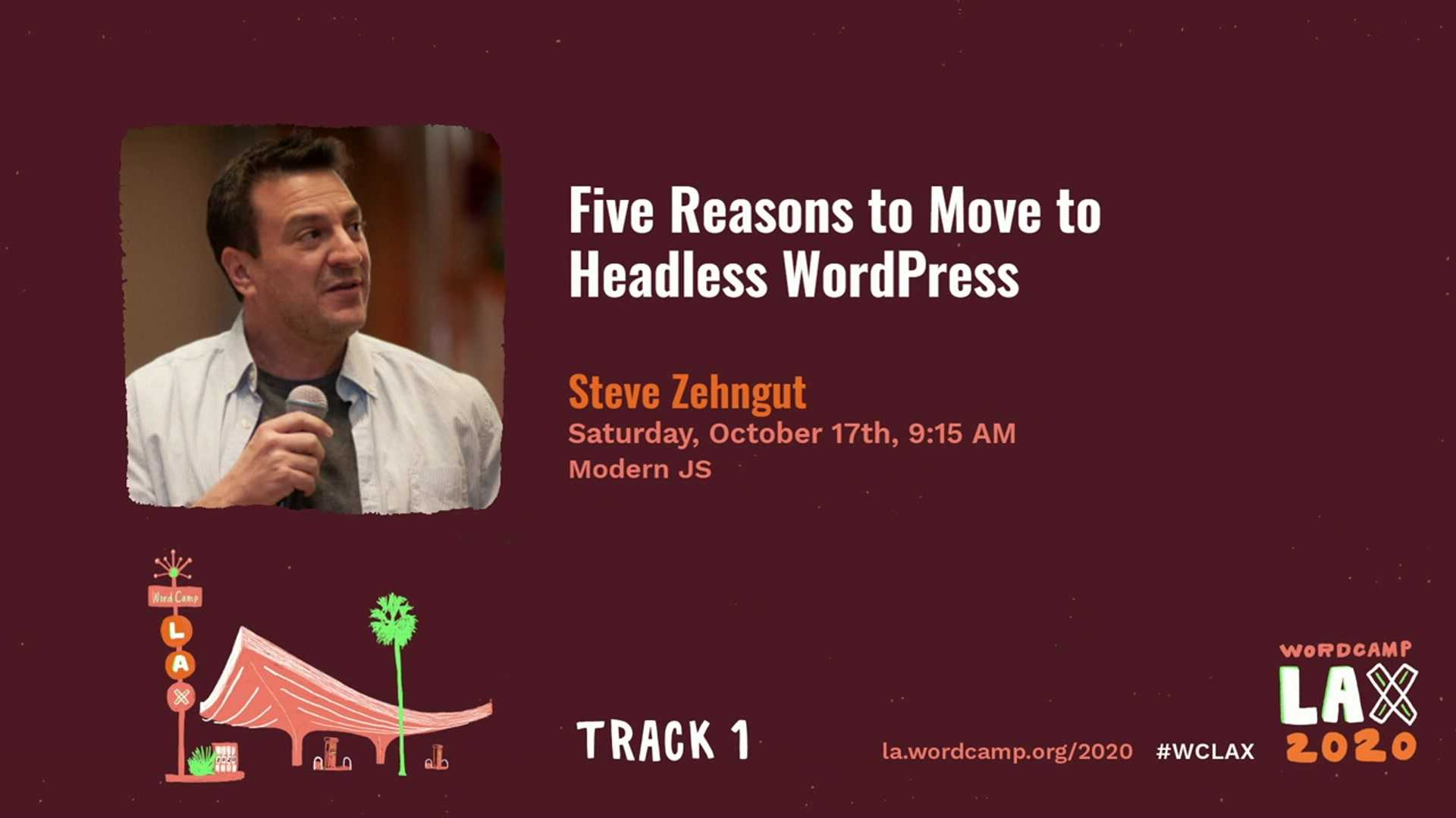 Steve Zehngut: Five Reasons to Move to Headless WordPress