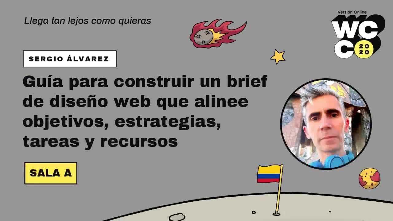 Sergio Álvarez: Guía para construir un brief de diseño web que alinee objetivos, estrategias, tareas y recursos