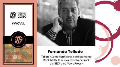 Fernando Tellado: Cómo configurar correctamente Rank Math, la nueva estrella del rock del SEO para WordPress