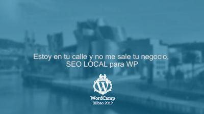 Jonatan Weber: Estoy en tu calle y no me sale tu negocio, SEO LOCAL para WP