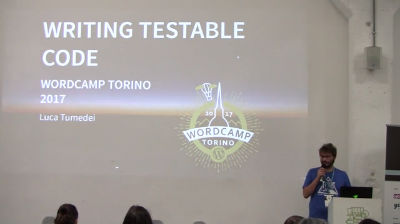 Luca Tumedei: Writing testable code in WordPress