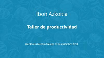 Ibon Azkoitia: Taller de productividad