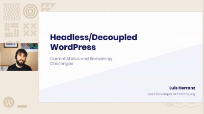 Luis Herranz: Headless WordPress - current status and remaining challenges