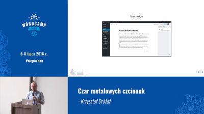 Krzysztof Dróżdż: Czar metalowych czcionek