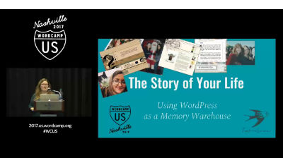 Brianna Privett: The Story of Your Life: Using WordPress as Your Memory Warehouse