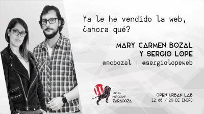 Sergio Lope y Mary Carmen Bozal : Ya le he vendido la web, ¿ahora qué?