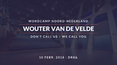 Wouter van de Velde: Don't call us – We call you