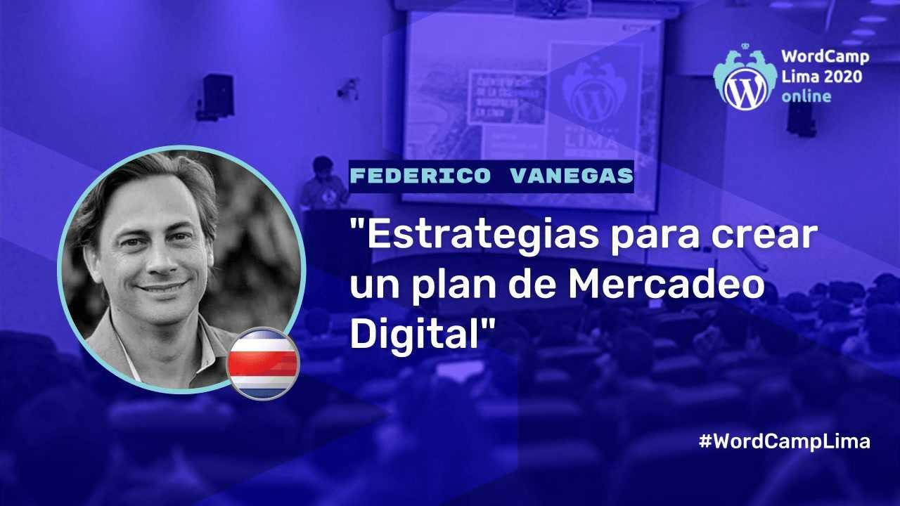 Federico Vanegas: Estrategias para crear un plan de Mercadeo Digital