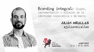Julián Mirallas: Branding integral: Diseño e implementación