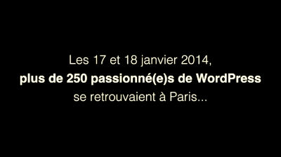 C'était le WordCamp Paris 2014 !