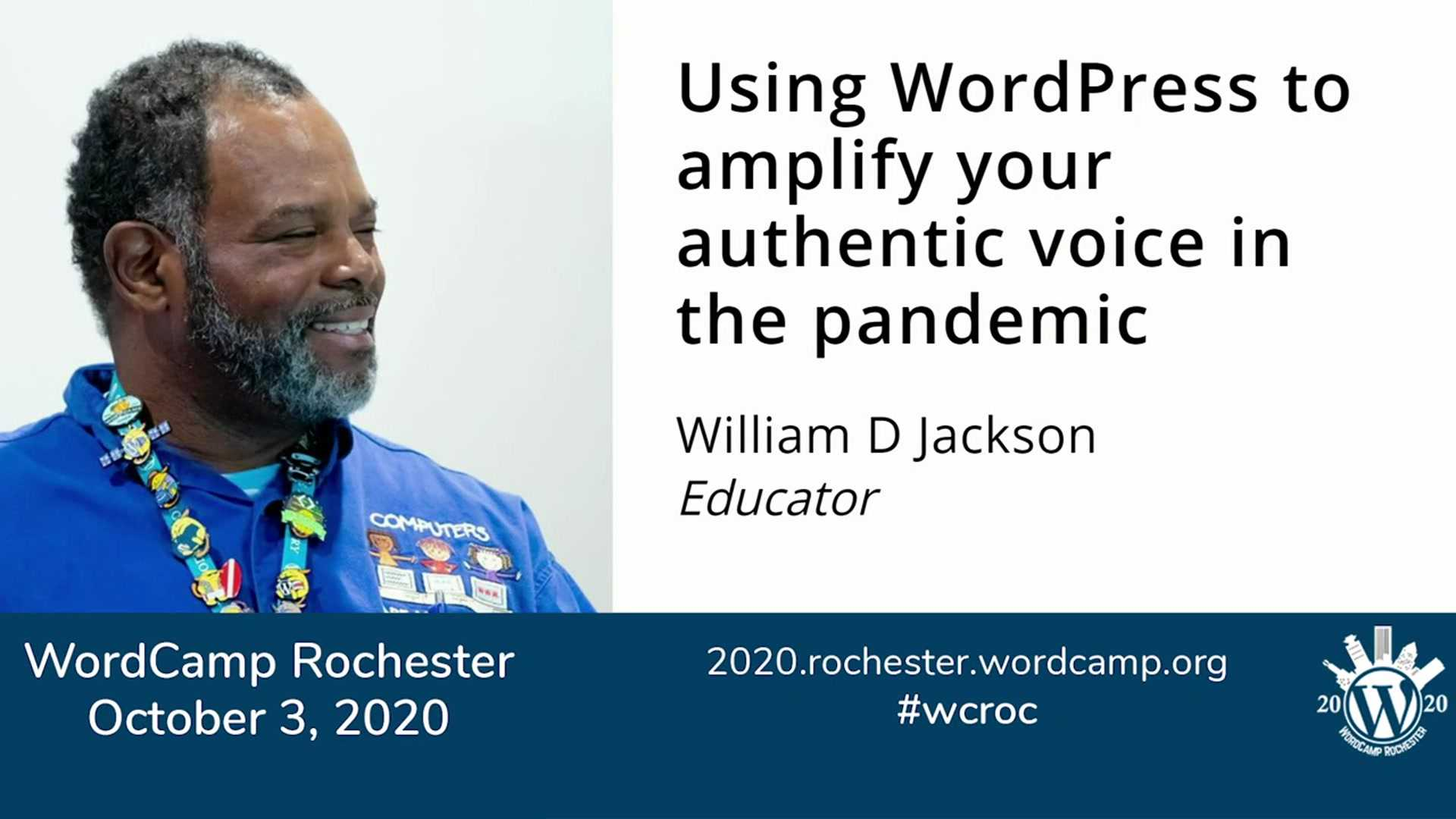 William D. Jackson: Use WordPress to Amplify Your Authentic Voice In The Pandemic