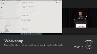 Chance Strickland: Structuring Modern WordPress Sites for Scale - Part 2