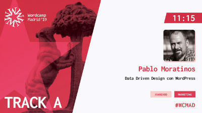 Pablo Moratinos: Data Driven Design con WordPress