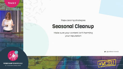 Yvette Sonneveld: Reduce, Reuse, and Recycle – 7 Ways to Repurpose Content and Maximise your Efforts