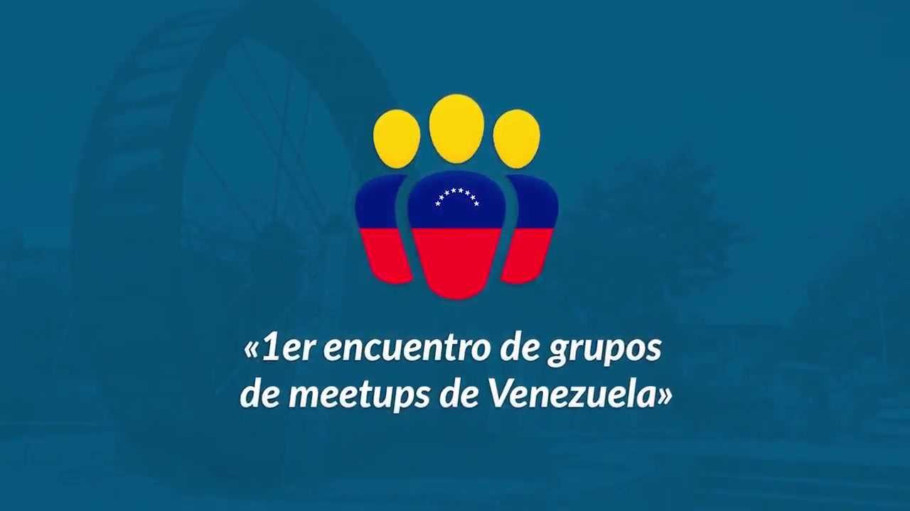 Miguel Useche, Pedro Urbina, Yordan Soares: 1er encuentro de grupos de meetup de Venezuela
