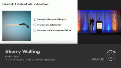 Sherry Walling: Feeling Fried? A WordPresser's Guide to Preventing Burnout