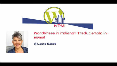 Laura Sacco: WordPress in italiano? Traduciamolo insieme!